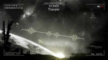 [2015] Sylence - Trianglez [hq Free]