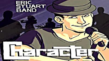 Eric Stuart Band - One Last Dance ( Озвучаващият Актьор На Сето Кайба 2015)
