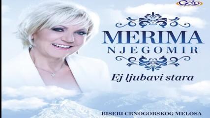 Merima Njegomir - Srce trepti sa Lovćena - ( Audio 2016 )