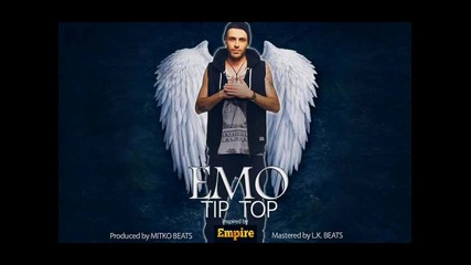 EMO - TIP TOP (Inspired by Empire) feat. Irina