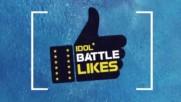 Idol Battle Likes (2016) Ep1
