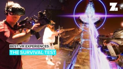 Best VR Experiences: The survival test