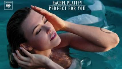 Rachel Platten - Perfect For You ( Audio )