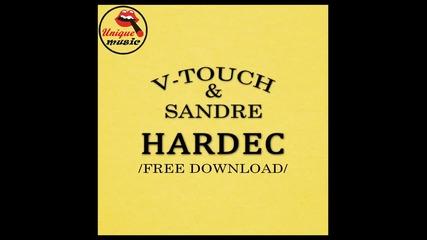 Bg Hardstyle! V-touch & Sandre Hardec [ Original Mix ]