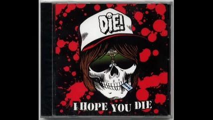 Dope - Die Motherfucker Die