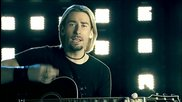 Nickelback - If Today Was Your Last Day (hd + превод)