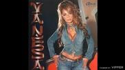 Vanesa - Ko bi s tobom - (Audio 2004)