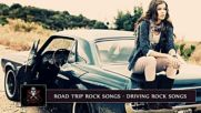 Top 100 Greatest Road Trip Rock Songs _ Best Driving Rock Songs All Time