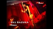 (new) Dvj Bazuka - Dance (2009)