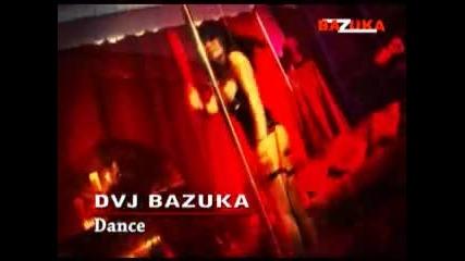 (new) Dvj Bazuka - Dance (2009)