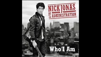 Nick Jonas & The Administration: Who I am Preview