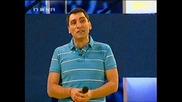 Дупка В Стената - 1 Кръг Кали Срещу 032! 19.07.2008