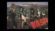 W. A. S. P. - Somebody To Love ( Jefferson Airplane Cover )