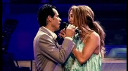 Jennifer Lopez Feat Marc Anthony - Por Ariegarnos [hq]