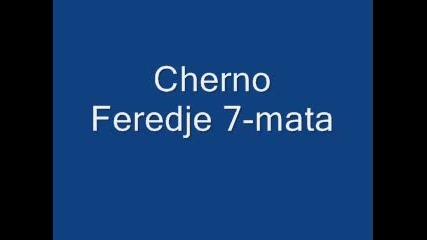 Cherno Feredje 7 - Mata