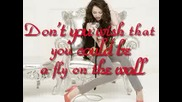 Miley Cyrus - Fly On The Wall (with Lyrics)