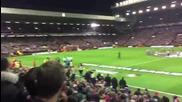 """ You' ll never walk alone "" преди мача Liverpool - Man Ure"