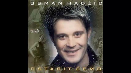 Osman Hadzic - Ljubavi
