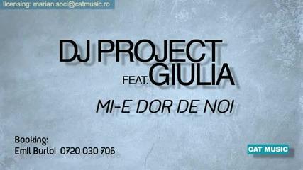 *new* Dj Project & Giulia - Mi - e dor de noi (official Radio Version)