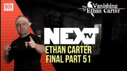 NEXTTV 015: The Vanishing of Ethan Carter (Последна Част 51) Стоил от София