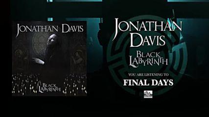 Jonathan Davis - Final Days