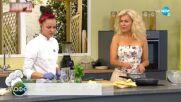 """Рецептата днес: Сламени картофи, пиле """"Марбея"""" и мигелитос - """"На кафе"""" (13.09.2021)"""