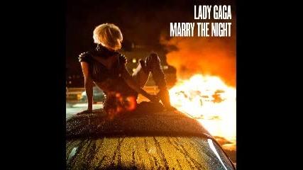 Lady Gaga- Marry The Night (radio Edit)