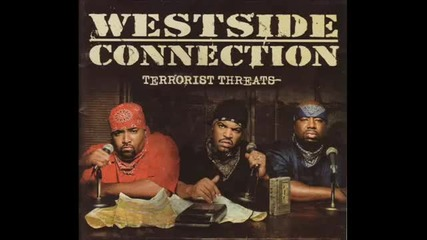 Westside Connection - Gotta Have Heart