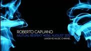 Roberto Capuano @ Mutual Respekt #056, August 2012 set