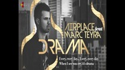 Airplace feat. Marc Teyra - Drama