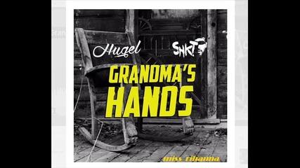 ''vocal'' Hugel & Shkt - Grandma's Hands (no Diggity Cover)