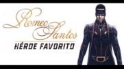 2017 Премиера с Превод! Romeo Santos - Heroe Favorito + Текст
