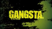 Gangsta Opening