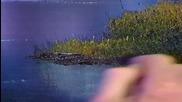 S06 Радостта на живописта с Bob Ross E01 - синя река ღобучение в рисуване, живописღ
