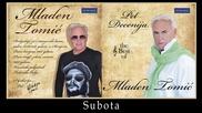 Mladen Tomic - Subota - (Audio 2012) HD