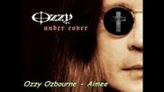 Ozzy Ozbourne - Aimee