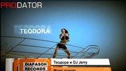 Теодора и Dj Jerry - Моят Номер