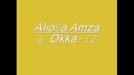 Alio6a, Amza & Okka[bambucha]