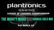 The Mighty Midget vs Soraka Solo Mid - Plantronics LoL Championship #4