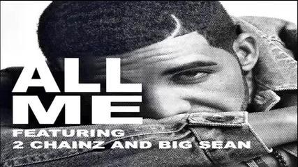 Drake - All Me ft 2 Chainz & Big Sean