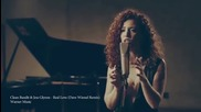 Clean Bandit & Jess Glynne - Real Love ( Dave Winnel Remix )