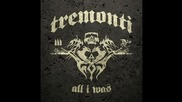 Tremonti - The Things I've Seen