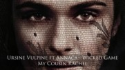 Ursine Vulpine ft. Annaca - Wicked Game My Cousin Rachel - Soundtrack Trailer Music
