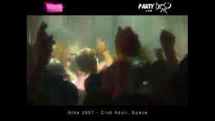 Ibiza 2007 Club Azuli, Space