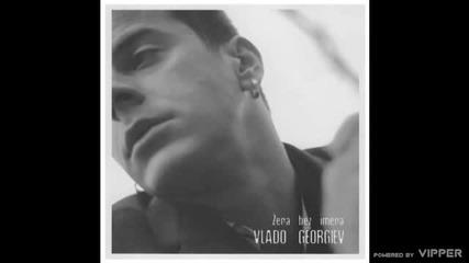Vlado Georgiev - Nisam kao on - (Audio 2004)
