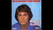 Michael Raitner-- Sa Voix Qui Me Rappelle 1985