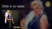 Lepa Brena - Otisla si sa salasa - (Audio 1982)HD