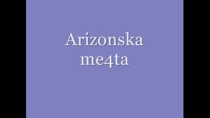 Arizonska Me4ta - dan4o piseca