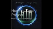 Hughes Turner Project - Mystery Of The Heart