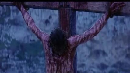 Исус умря за теб _ Иисус умер за тебя_ Jesus died for you/ The Passion of Christ/ Страстите Христови